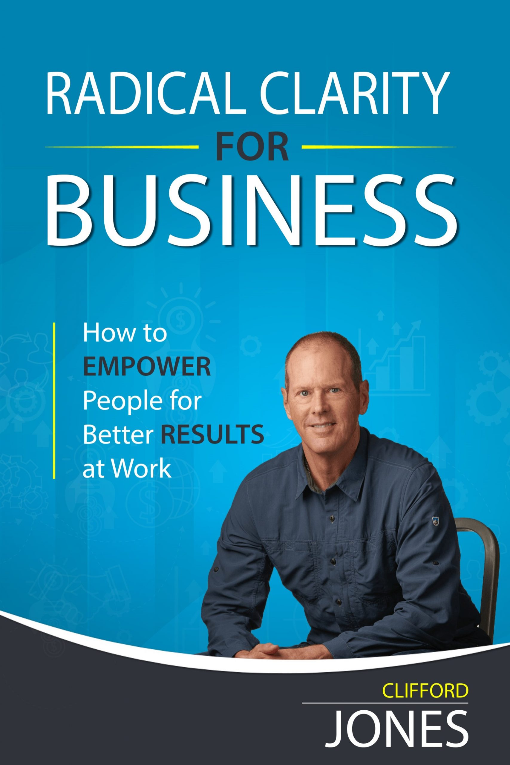 Radical Clarity for Business Ebook Cover by Clifford Jones